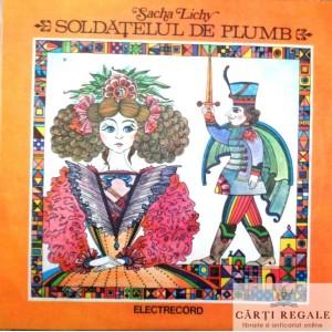 SOLDATELUL DE PLUMB de SACHA LICHY (DISC VINIL)
