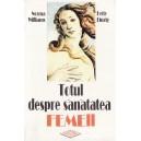 TOTUL DESPRE SANATATEA FEMEII de NORMA WILLIAMS