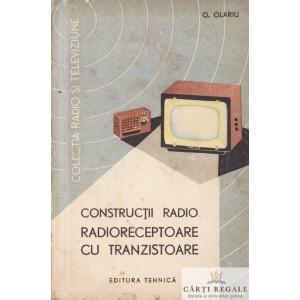 CONSTRUCTII RADIO. RADIORECEPTOARE CU TRANZISTOARE de OVIDIU OLARIU