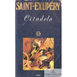 CITADELA de ANTOINE DE SAINT-EXUPERY