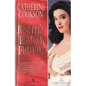 JUSTITIA ESTE O FEMEIE de CATHERINE COOKSON