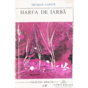 HARFA DE IARBA de TRUMAN CAPOTE