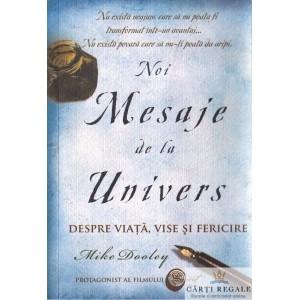 NOI MESAJE DE LA UNIVERS de MIKE DOOLEY