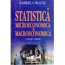 STATISTICA MACROECONOMICA SI MICROECONOMICA de GABRIELA NEACSU