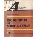 MIC DICTIONAR AL SPIRITULUI UMAN de MIRCEA TRAIAN BIJU