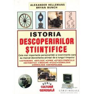 ISTORIA DESCOPERIRILOR STIINTIFICE de ALEXANDER HELLEMANS