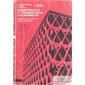 CONSTRUCTII SI TEHNOLOGIA LUCRARILOR de R. CONSTANTINESCU
