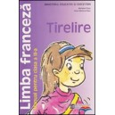 TIRELIRE LIMBA FRANCEZA MANUAL PT CLS A III A LIMBA 1 ED. HUMANITAS