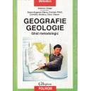 GEOGRAFIE GEOLOGIE. GHID METODOLOGIC de VALERIAN DRAGU