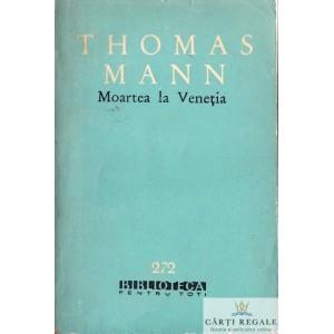 MOARTEA LA VENETIA de THOMAS MANN