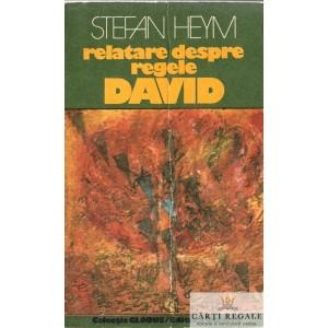 RELATARE DESPRE REGELE DAVID de STEFAN HEYM
