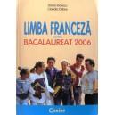 LIMBA FRANCEZA PENTRU BACALAUREAT 2006 de DIANA IONESCU
