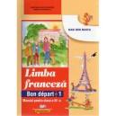 BON DEPART 1.  LIMBA FRANCEZA CLS A III A de DAN ION NASTA  ED. DIDACTICA