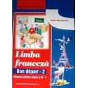 BON DEPART 2. LIMBA FRANCEZA  CLS A IV A LIMBA 1 de DAN ION NASTA ED. DIDACTICA