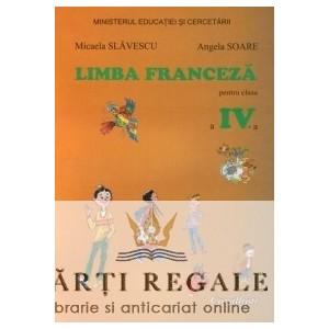 LIMBA FRANCEZA - MANUAL CLS A IV A de MICAELA SLAVESCU ED. CAVALLIOTI