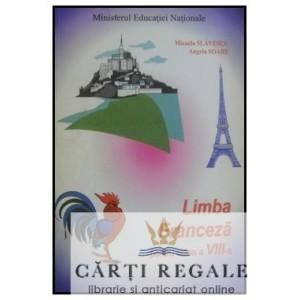 LIMBA FRANCEZA CLASA A VIII A LIMBA1 de MICAELA SLAVESCU ED. CAVALLIOTI