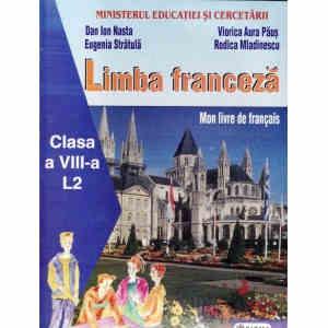 LIMBA FRANCEZA MANUAL CLASA a VIII a LIMBA 2 de DAN ION NASTA