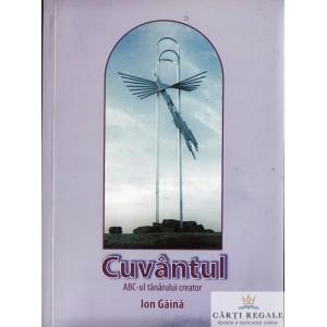 CUVANTUL. ABC-UL TANATULUI CREATOR de ION GAINA