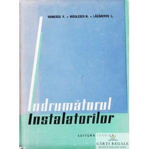 INDRUMATORUL INSTALATORILOR de V. VOINESCU