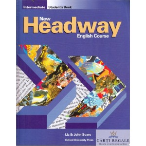 NEW HEADWAY INTERMEDIATE. STUDENT'S BOOK de JOHN & LIZ SOARS
