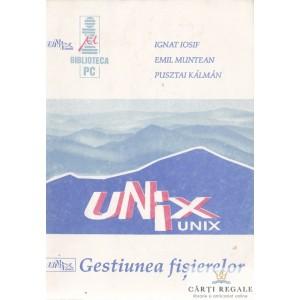 UNIX. GESTIUNEA FISIERELOR de IGNAT IOSIF