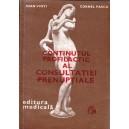 CONTINUTUL PROFILACTIC AL CONSULTATIEI PRENATALE de IOAN VINTI