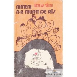NIMENI N-A MURIT DE RAS de NICOLAE TAUTU