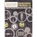 INSTALATIA ELECTRICA A AUTOVEHICULELOR de VICTOR CIUGARIN