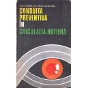 CONDUITA PREVENTIVA IN CIRCULATIA RUTIERA de V. BUZEA