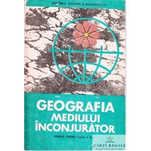 GEOGRAFIA MEDIULUI INCONJURATOR. MANUAL PT CLASA A XI A de VICTOR TUFESCU