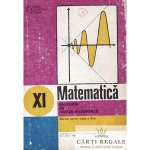 MATEMATICA. ELEMENTE DE ANALIZA MATEMATICA - MANUAL PENTRU CLASA A XI A de GH. GUSSI ED. DIDACTICA, 1995
