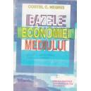 BAZELE ECONOMIEI MEDIULUI de COSTEL C. NEGREI