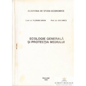 ECOLOGIE GENERALA SI PROTECTIA MEDIULUI de FLORIANA BRAN