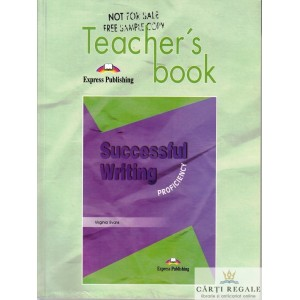 SUCCESSFUL WRITING PROFICIENCY. TEACHER'S BOOK de VIRGINIA EVANS + CD
