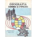 GEOGRAFIA ECONOMICA SI A POPULATIEI. MANUAL PT CLASA A X A de VICTOR TUFESCU