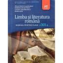 LIMBA SI LITERATURA ROMANA PENTRU CLASA A XII A de MIRCEA MARTIN
