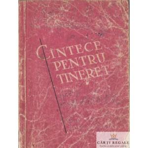 CANTECE PENTRU TINERET