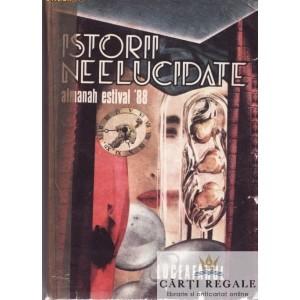 ISTORII NEELUCIDATE ALMANAH ESTIVAL '88