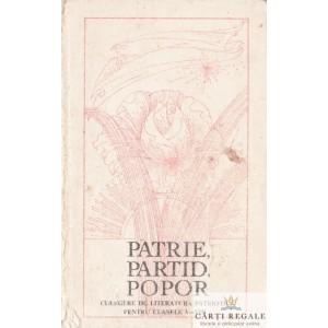 PATRIE, PARTID, POPOR. CULEGERE DE LITERATURA PATRIOTICA PENTRU CLASELE V-VIII