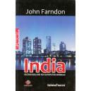 INDIA. ASCENSIUNEA UNEI NOI SUPERPUTERI MONDIALE de JOHN FARNDON