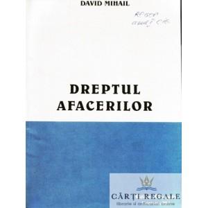 DREPTUL AFACERILOR - PT UZUL STUDENTILOR DE LA FACULTATEA DE MANAGEMENT FINANCIAR CONTABIL de DAVID MIHAIL