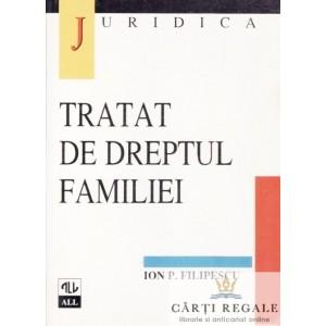 TRATAT DE DREPTUL FAMILIEI de ION P. FILIPESCU