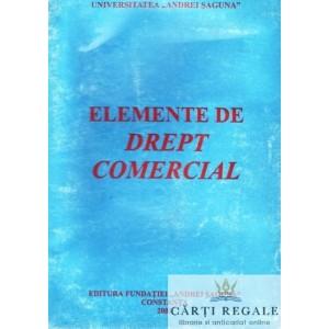 ELEMENTE DE DREPT COMERCIAL de TUDOR R. POPESCU