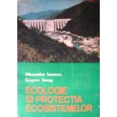 ECOLOGIE SI PROTECTIA ECOSISTEMELOR de A. IONESCU si G. SOROP