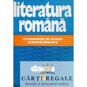 LITERATURA ROMANA CRESTOMATIE DE CRITICA LITERARA