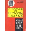 INTRODUCERE IN FILOLOGIA ROMANA de ELENA BARBORICA