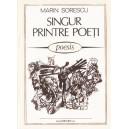 SINGUR PRINTRE POETI de MARIN SORESCU