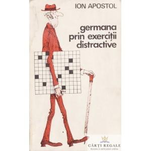 GERMANA PRIN EXERCITII DISTRACTIVE de ION APOSTOL