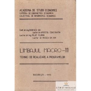LIMBAJUL MACRO -11. TEHNICI DE REALIZARE A PROGRAMELOR de DODESCU GHEORGHE
