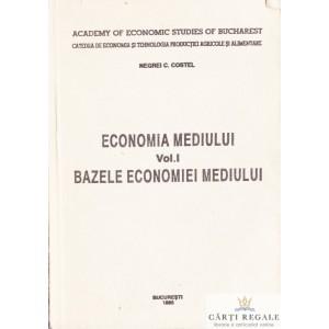 ECONOMIA MEDIULUI VOLUMUL 1 - BAZELE ECONOMIEI MEDIULUI de NEGREI C. COSTEL
